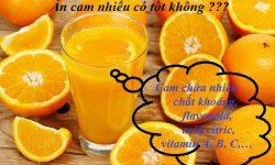 Ăn cam nhiều có tốt không?